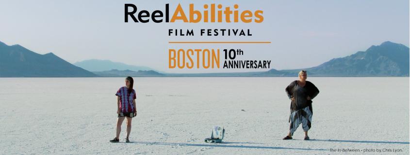 ReelAbilities Boston Film Festival, 10th Anniversary. Screening Online May 6-13 2021