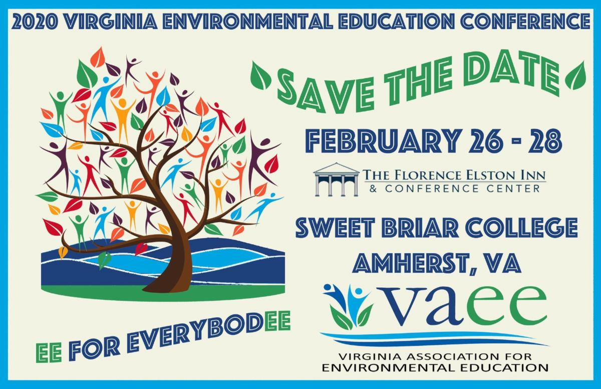 "Postcard reading: 2020 Virginia Environmental Education Conference, Save the Date, February 26-28, Sweet Briar College, Amherst, VA, VAEE, Virginia Association for Environment Education, ""EE for EverybodEE"""