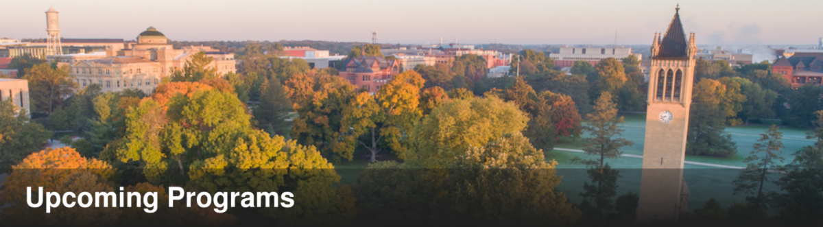 Upcoming Programs written in white on an image of the Iowa State University campus with Morrill Hall in the middle
