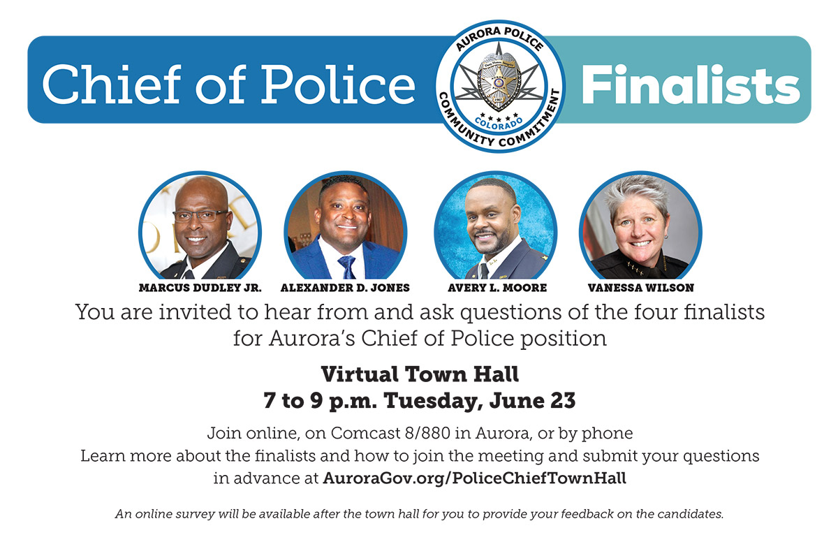 june 22 virtual town hall with finalists for aurora police chief job