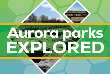 Image of parkland with the words Aurora Parks Explored
