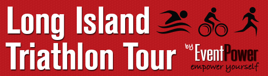 Long Island Triathlon Tour by Event Power. Empower Yourself!