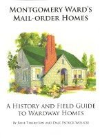 Montgomery Ward's Mail-Order Homes [book cover]