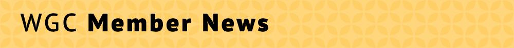 WGC Member News