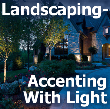 Landscaping - Accenting With Light - Title block with a picture