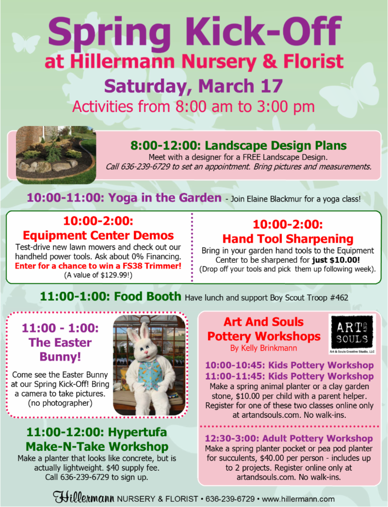 Spring Kick-Off at Hillermann Nursery & Florist on March 17, 2018. See the image for the schedule