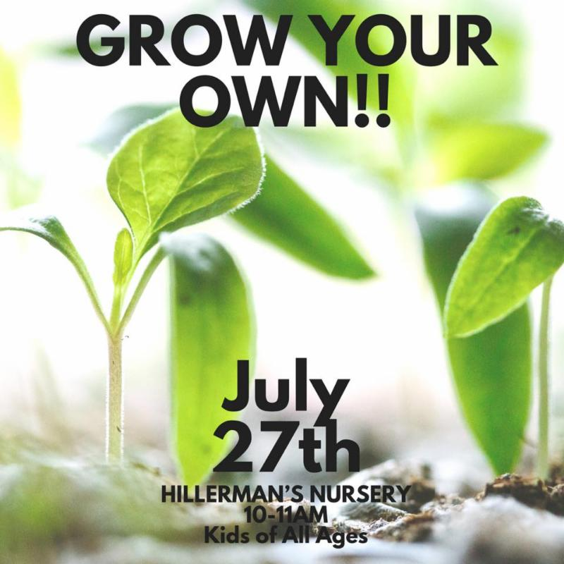 Kids Healthy Living Series - Grow Your Own on 7-27-18 at 10 am