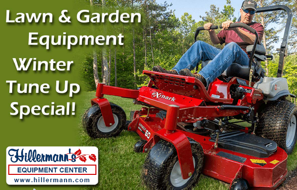 Hillermann Equipment Center - Lawn and Garden Equipment Winter Tune-Up Special