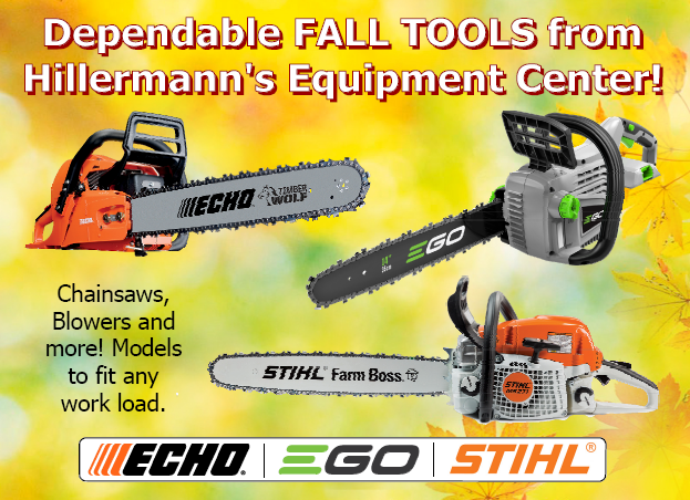 Dependable fall tools from Hillermanns Equipment Center - chainsaws - blowers and more from ECHO - EGO - and STIHL