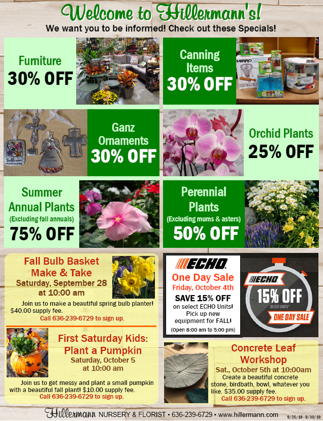 Hillermann Sales Sheet - Good through 9-30-19. Hillermann Nursery & Florist - www.hillermann.com