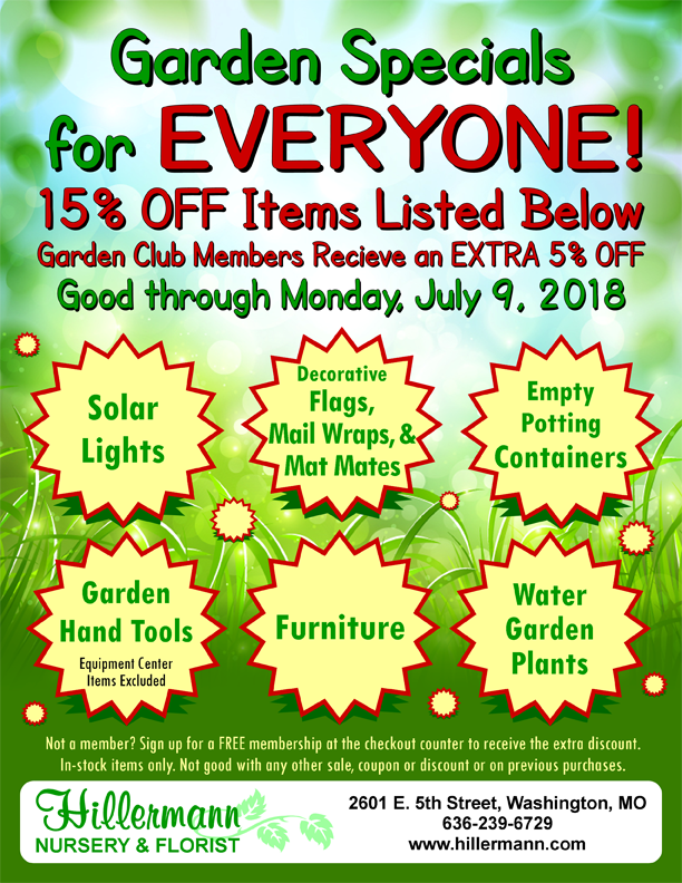 Garden Specials for Everyone at Hillermann Nursery and Florist - good through 7-9-18