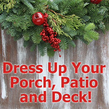 Picture with fresh greens on wood door with text - Dress Up Your Porch Patio and Deck!