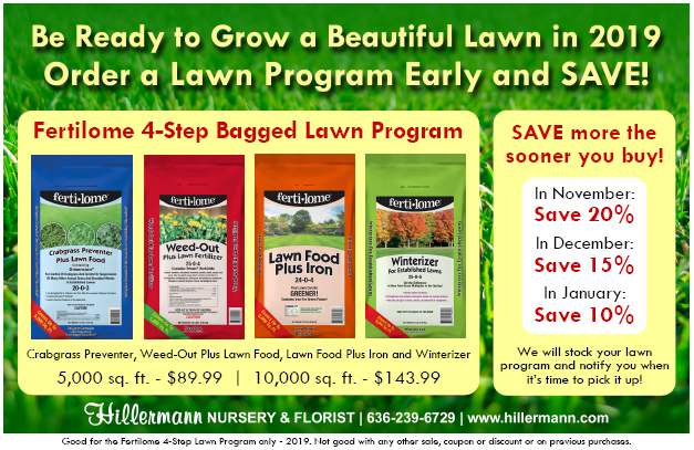 Lawn Program winter order special 2018. Call 636-239-6729 for details.