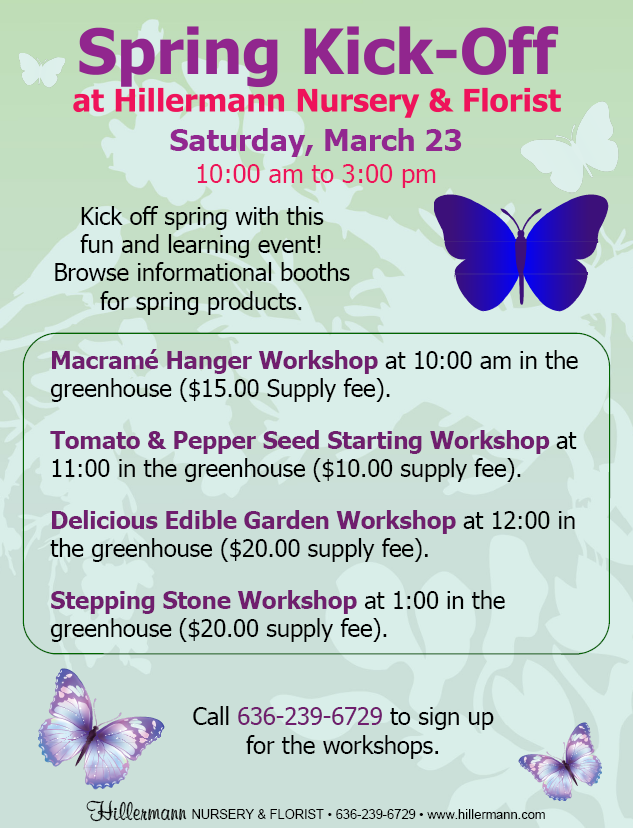 Hillermanns Spring Kick-Off on 3-23-19 from 10.00 am to 3.00 pm