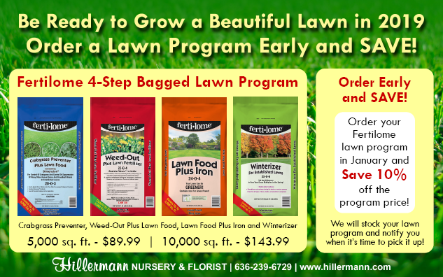 Fertilome 4-Step Lawn Program Special at Hillermann Nursery and Florist - good through 1-31-18