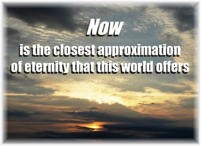 Now Approximates Eternity