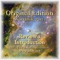ACIM WrkBk Review I