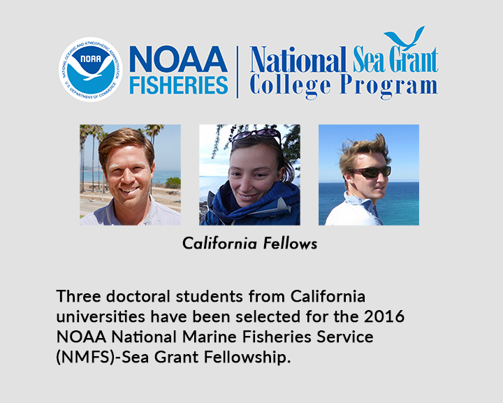 NMFS-Sea Grant Fellows from California