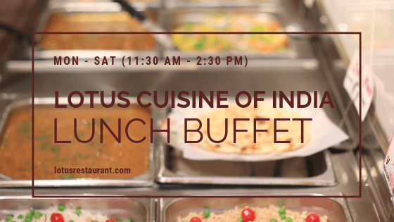 Lotus Cuisine of India Lunch Buffet