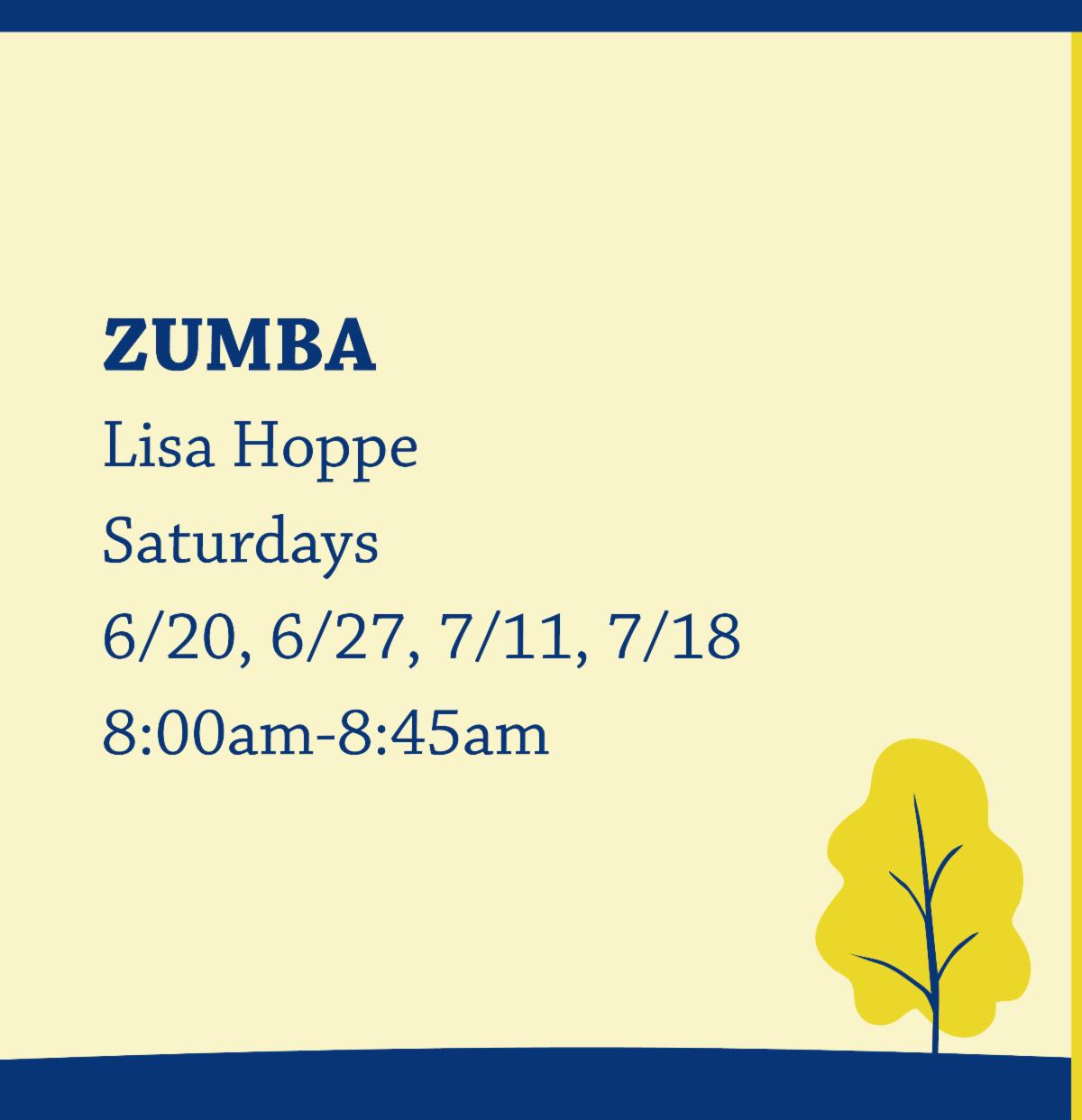 Zumba with Lisa Hoppe on Saturdays from 8:00am-8:45am