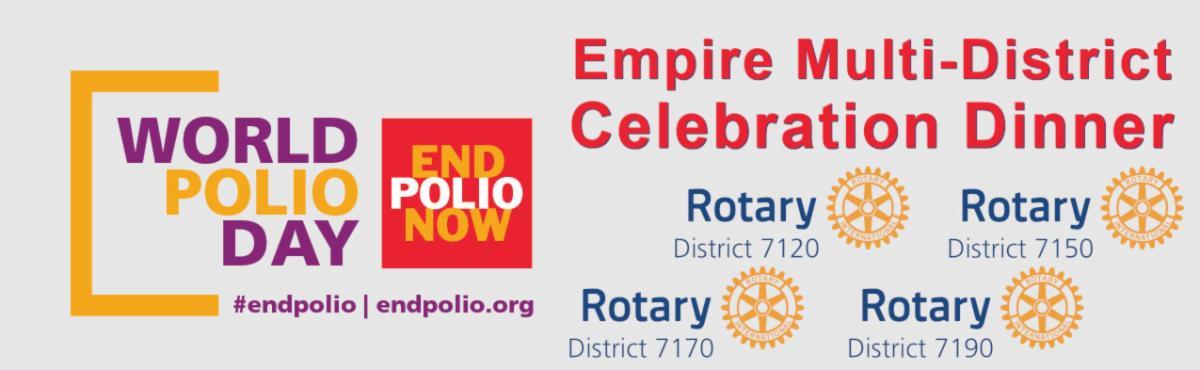 Empire Multi-District World Polio Day Celebration Dinner