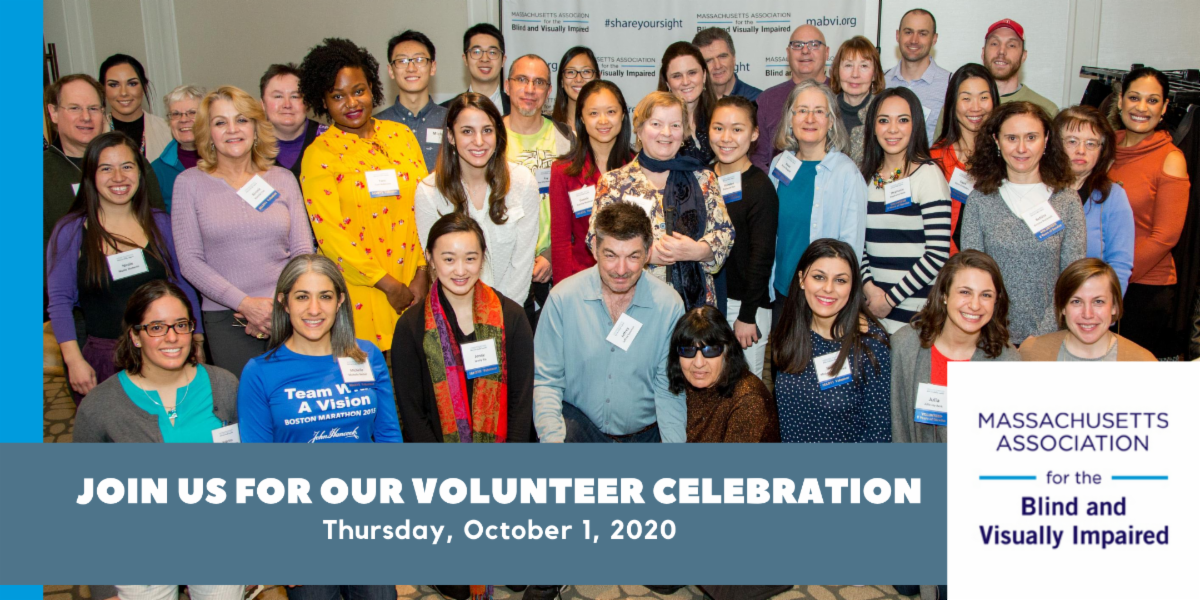 Join us for our volunteer celebration Thursday, October 1, 2020 Image: a group of MABVI volunteers