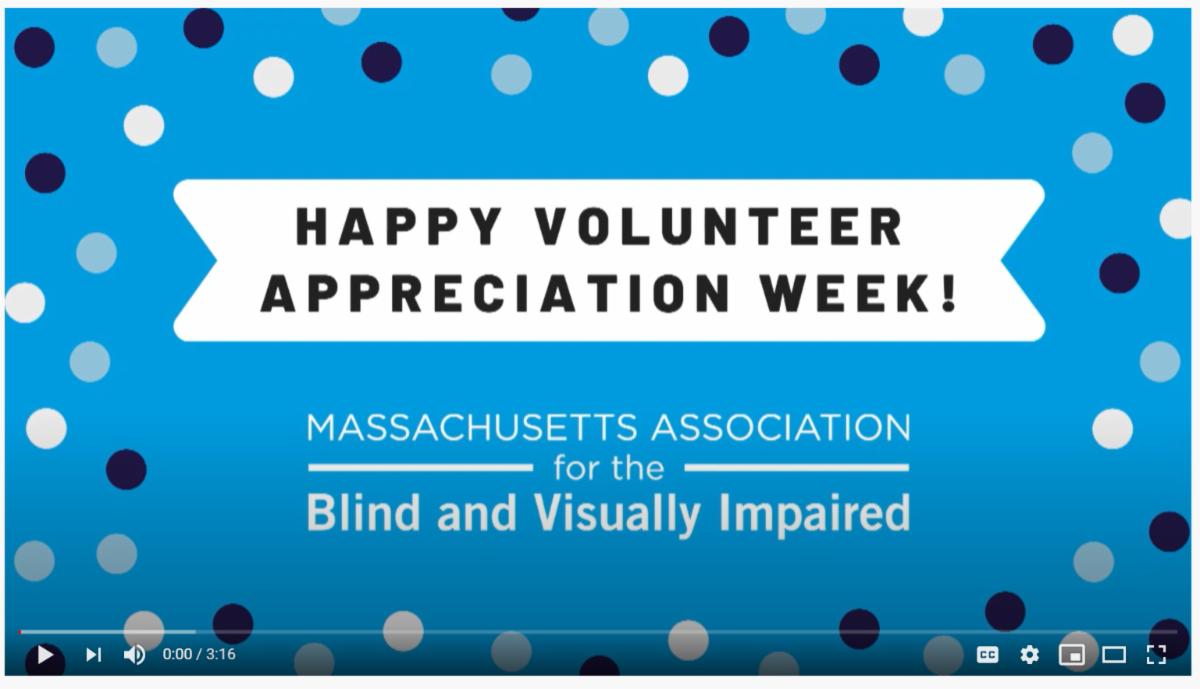 "Screenshot of video ""Happy Volunteer Appreciation Week! MABVI logo"