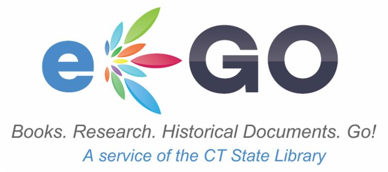 eGO Books. Research. Historical Documents. Go! A Service of the CT State Library