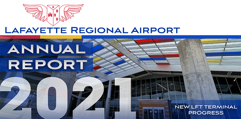 LFT Regional Airport 2021 Annual Report