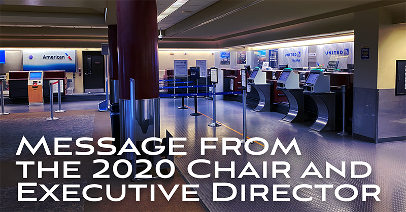 Message from the 2020 Chair and Executive Director