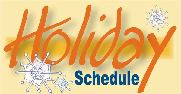 Holiday Schedule
