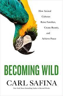 becoming_wild_carl_safina