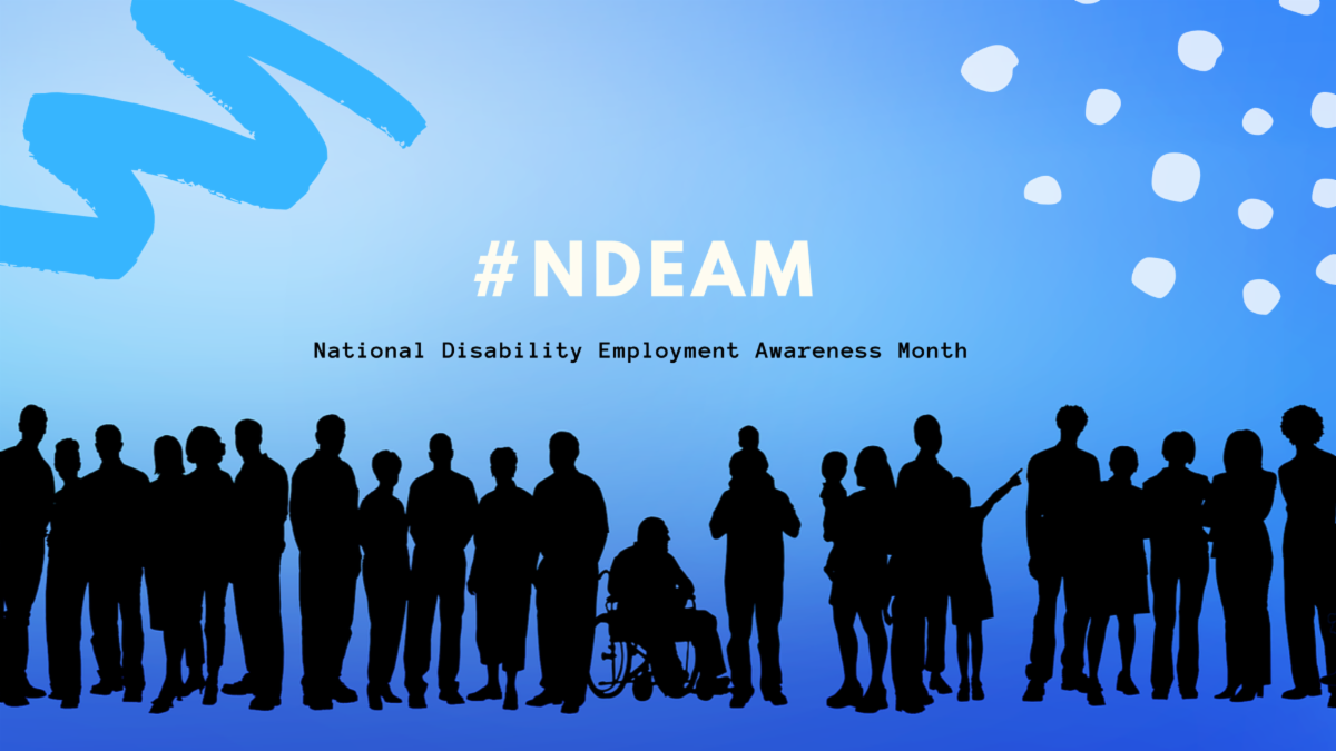NDEAM - National Disability Employment Awareness Month