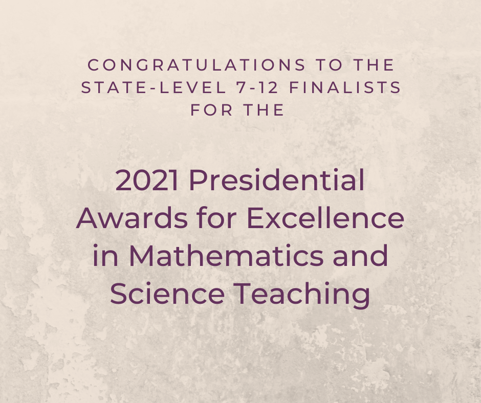 2021 Presidential Awards for Excellence in Mathematics and Science Teaching