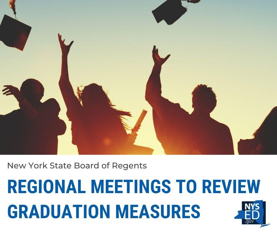 Regional Meetings to Review Graduation Measures
