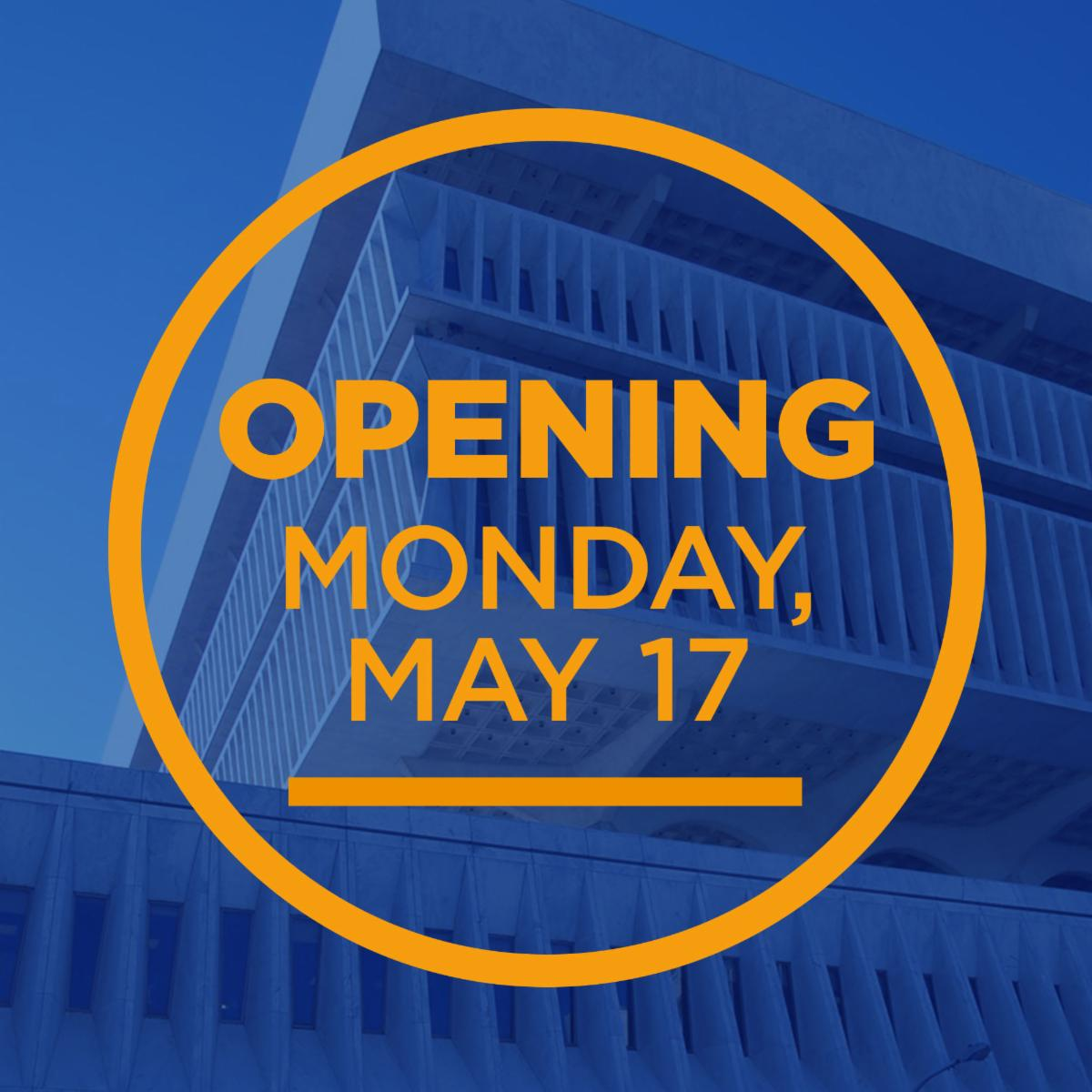 Opening Monday, May 17
