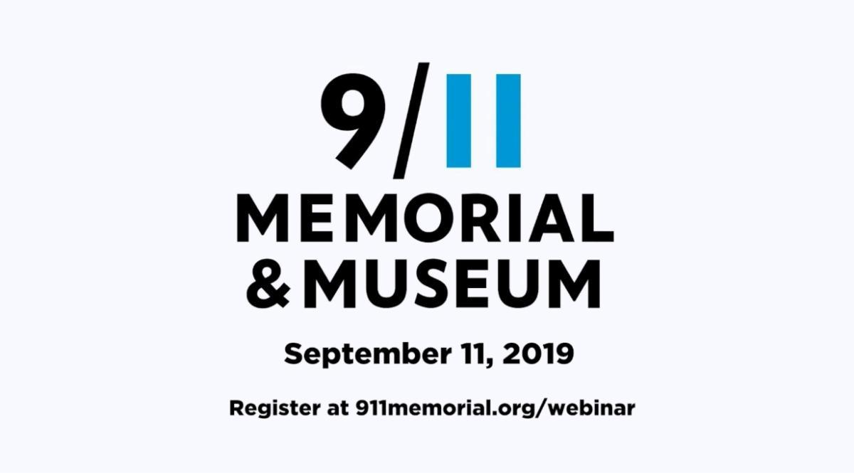 9_11 Memorial and Museum September 11_ 2019 webinar