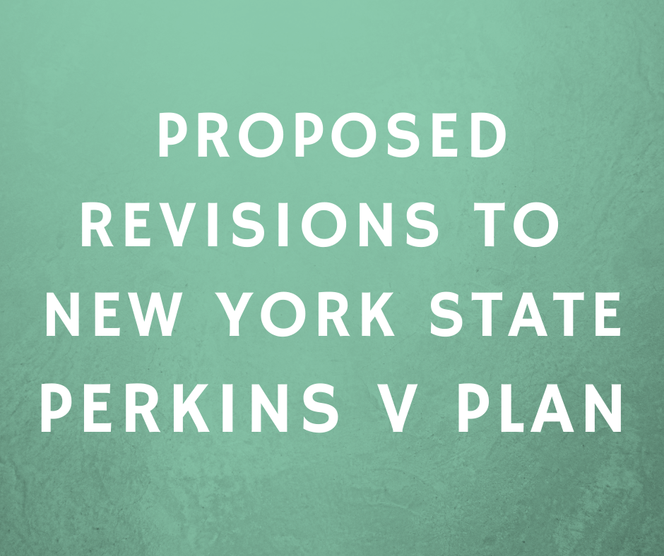 Proposed revisions to NYS Perkins V Plan