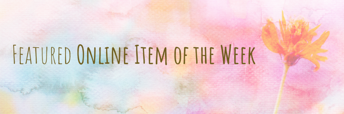 Featured Online Item of the Week