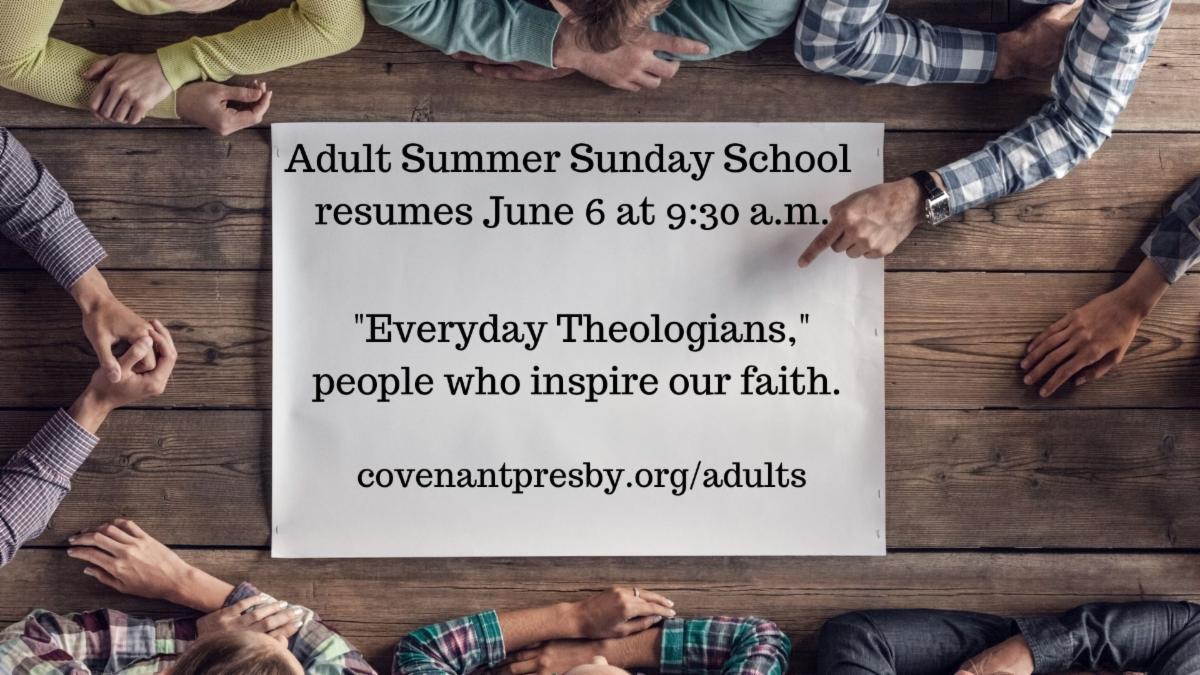 Adult Summer Sunday School resumes June 6.jpg