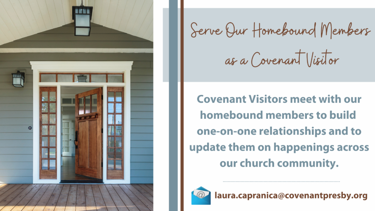 Serve Our Homebound Members as a Covenant Visitor.png