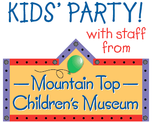 Kids Party with staff from Mountain Top Children_s Museum
