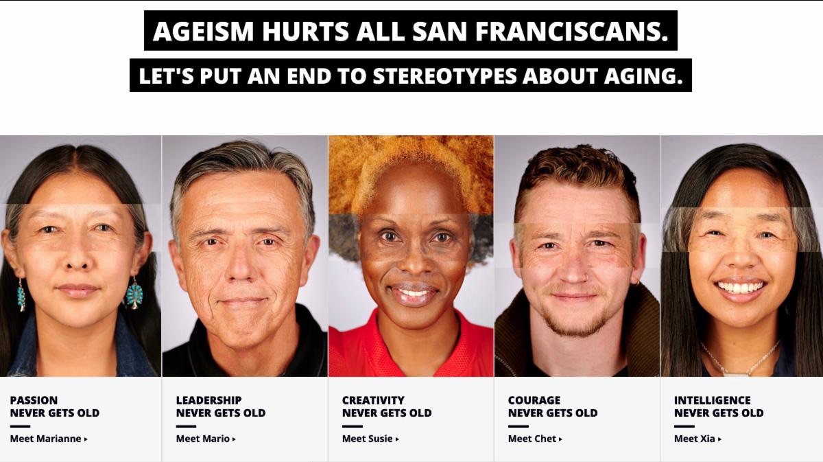 Screenshot from EndAgeism.com. Ageism Hurts All San Franciscans. Let_s Put an end to stereotypes about aging. With images of five San Franciscans