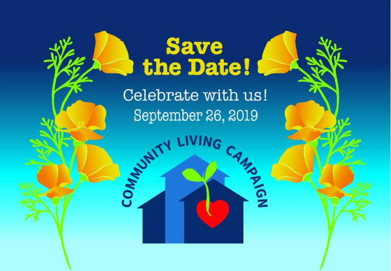 Save the Date_ Celebrate with Us on Septeber 26_ 2019. Community Living Campaign Gala