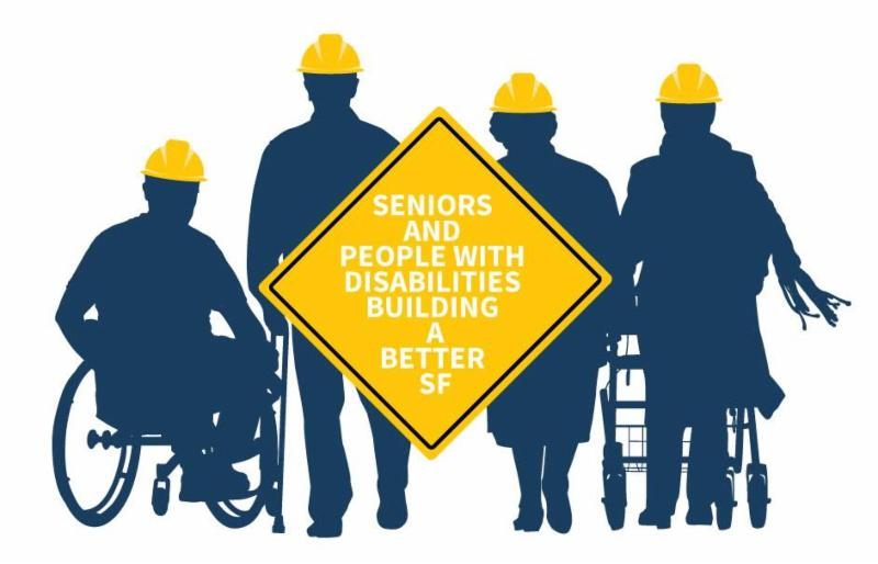people in hard hats with a sign that says seniors and people with disabilities building a better SF