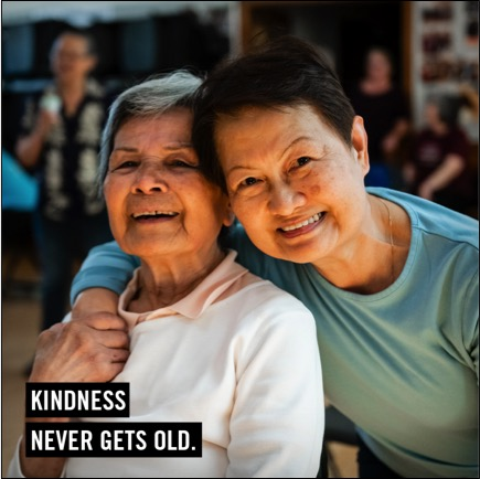 Kindness Never Gets Old - picture of two smiling older women