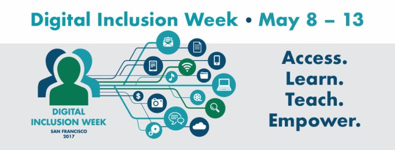 Digital Inclusion Week may 8013 Access_ Learn_ Teach _ Empower