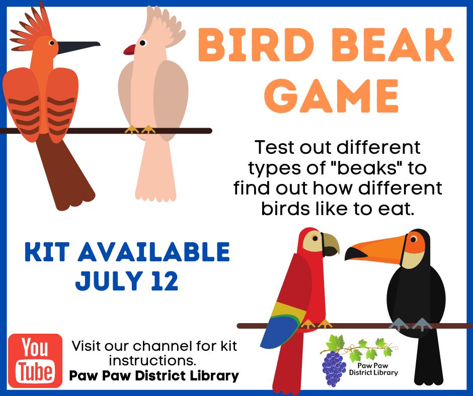 Kid's Bird beak game kit pickup starts July 12.