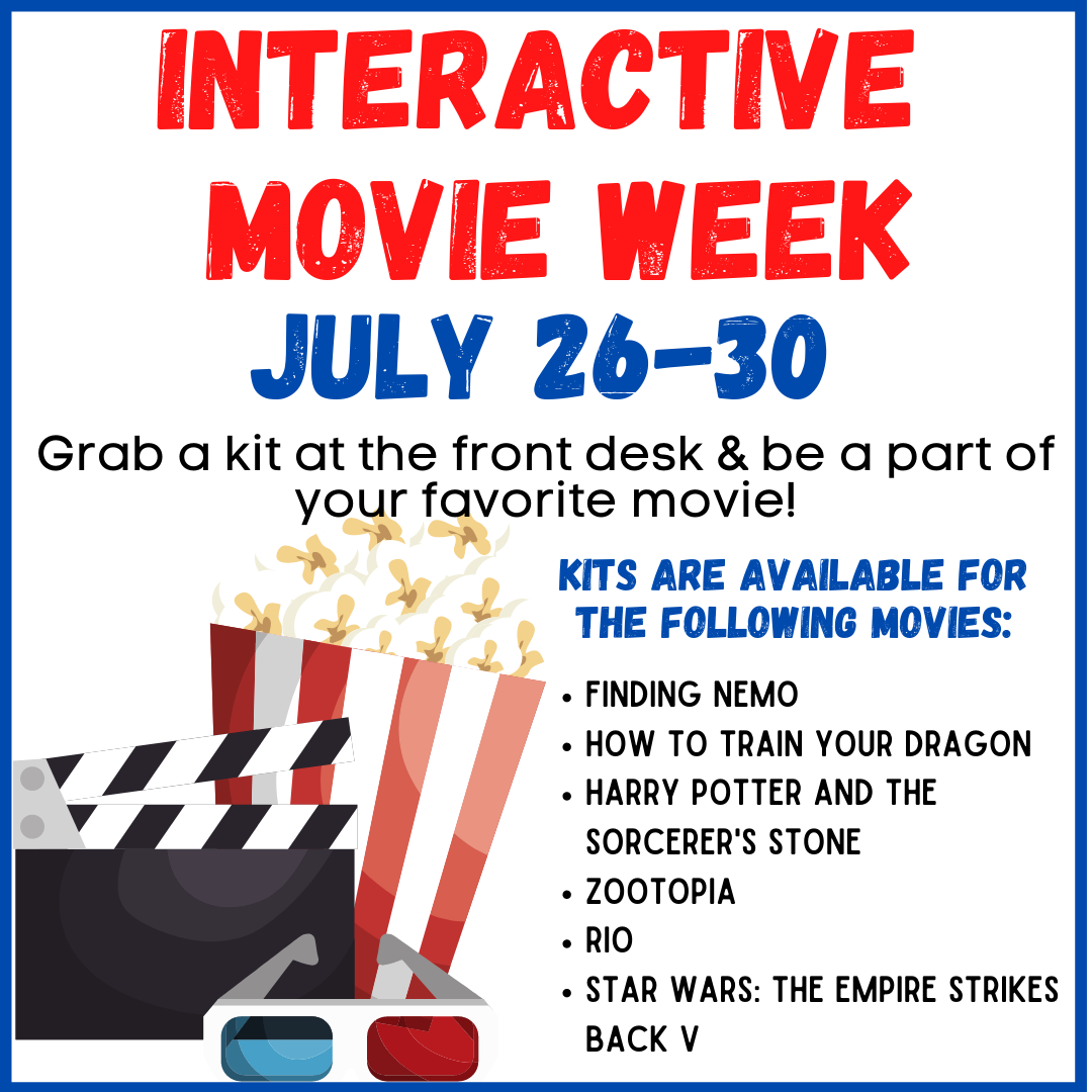Interactive Movie Week July 26-30. Grab a kit and be a part of your favorite movie!