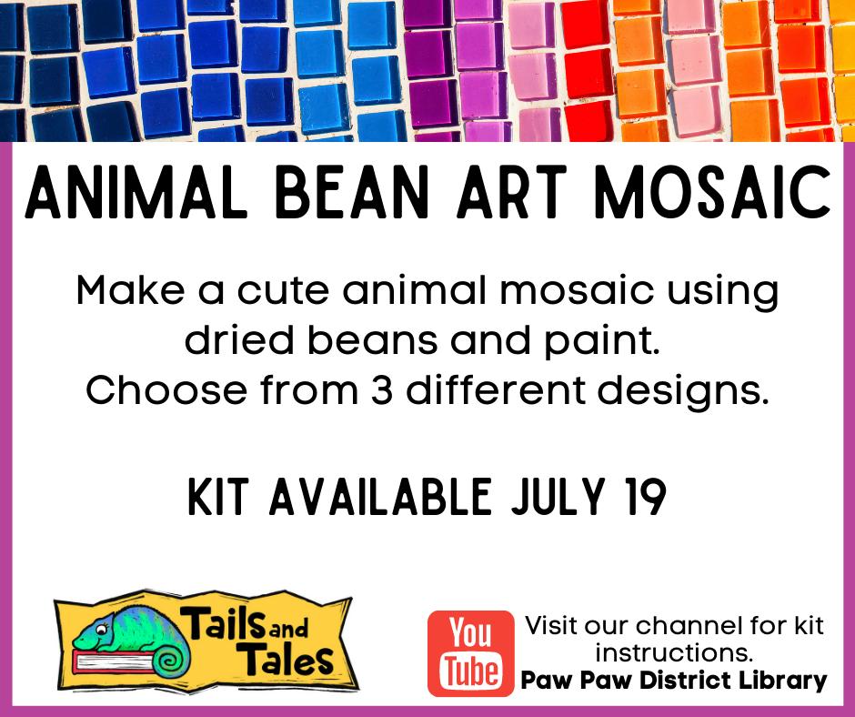 Kid's Animal Bean Art Mosaic kit pickup begins July 19.
